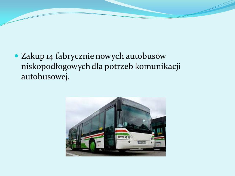 Zakup 14 fabrycznie nowych autobusów niskopodłogowych dla potrzeb komunikacji autobusowej.
