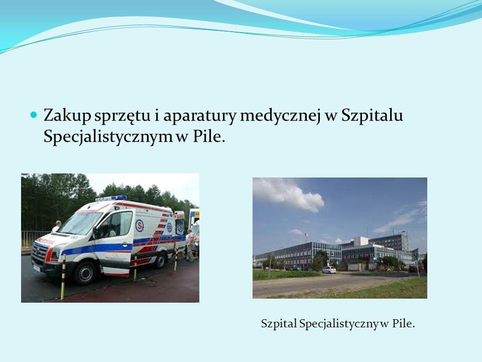 Zakup sprzętu i aparatury medycznej w Szpitalu Specjalistycznym w Pile. Szpital Specjalistyczny w Pile.