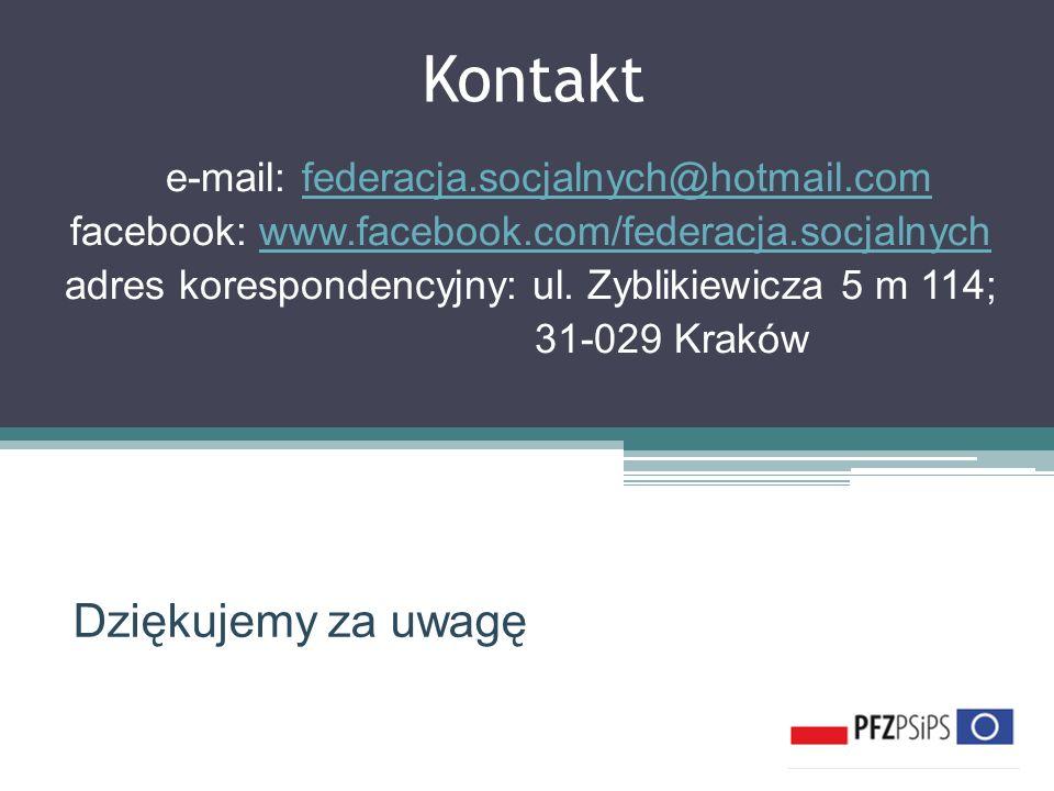Kontakt e-e-mail: federacja.socjalnych@hotmail.comfederacja.socjalnych@hotmail.com facebook: www.facebook.com/federacja.socjalnychwww.facebook.com/federacja.socjalnych adres korespondencyjny: ul.
