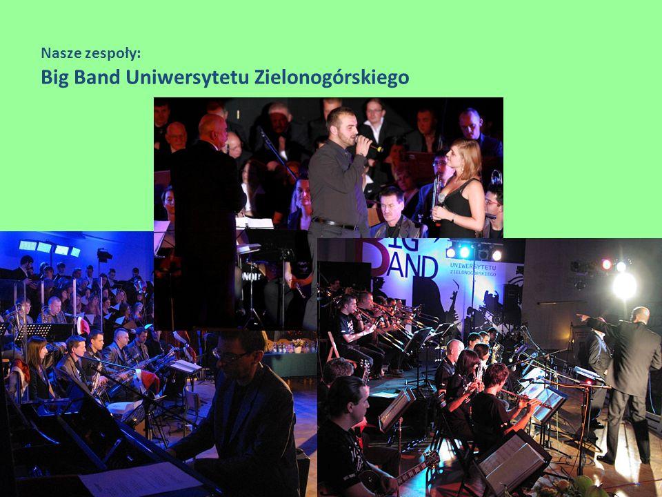 Nasze zespoły: Big Band Uniwersytetu Zielonogórskiego