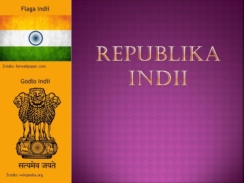 Flaga Indii Źródło: forwallpaper.com Godło Indii Źródło: wikipedia.org