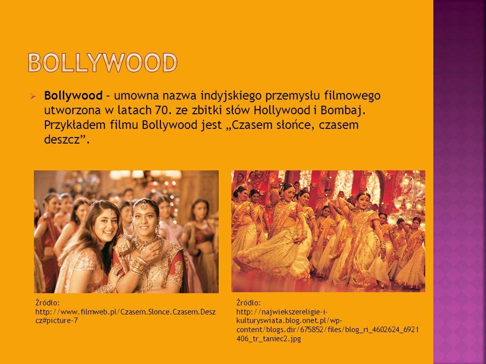 Bollywood – umowna nazwa indyjskiego przemysłu filmowego utworzona w latach 70. ze zbitki słów Hollywood i Bombaj. Przykładem filmu Bollywood jest Cza