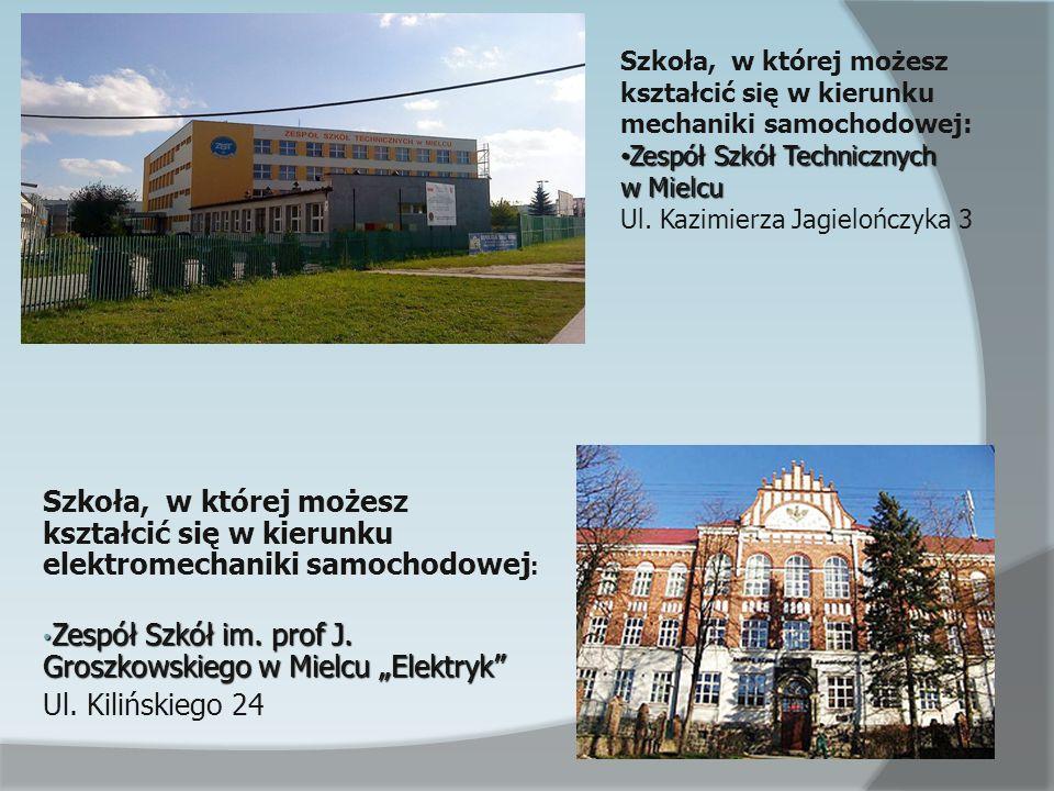 i elektromechaniki samochodowej: Szkoła, w której możesz kształcić się w kierunku elektromechaniki samochodowej : Zespół Szkół im. prof J. Groszkowski