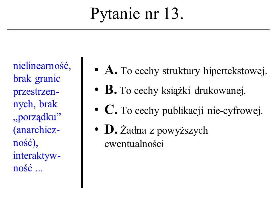 Pytanie nr 12. Login: A. Jest wezwaniem do otwarcia sesji na hoście unixowym.