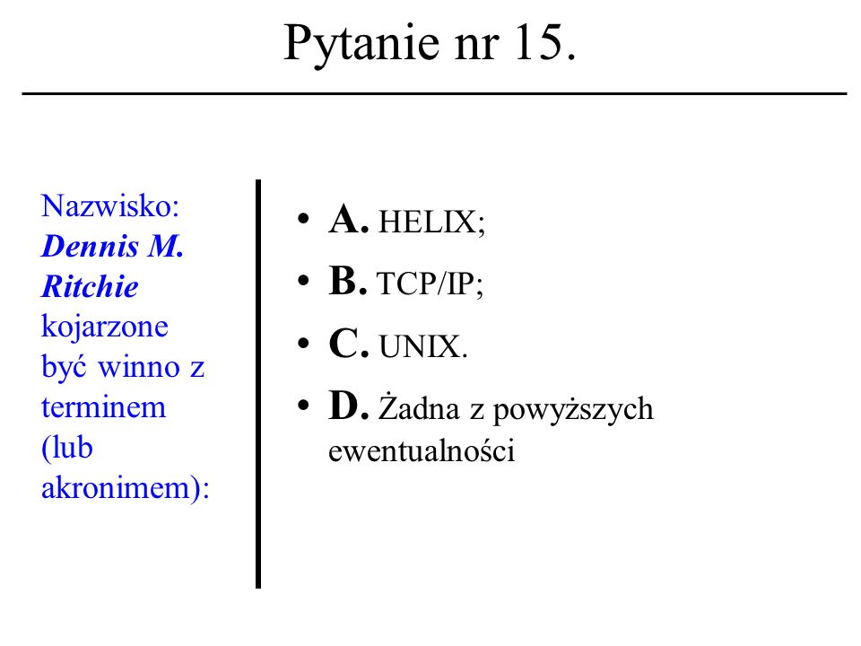 Pytanie nr 14. Arytmometr i jednostka sterująca to: A.
