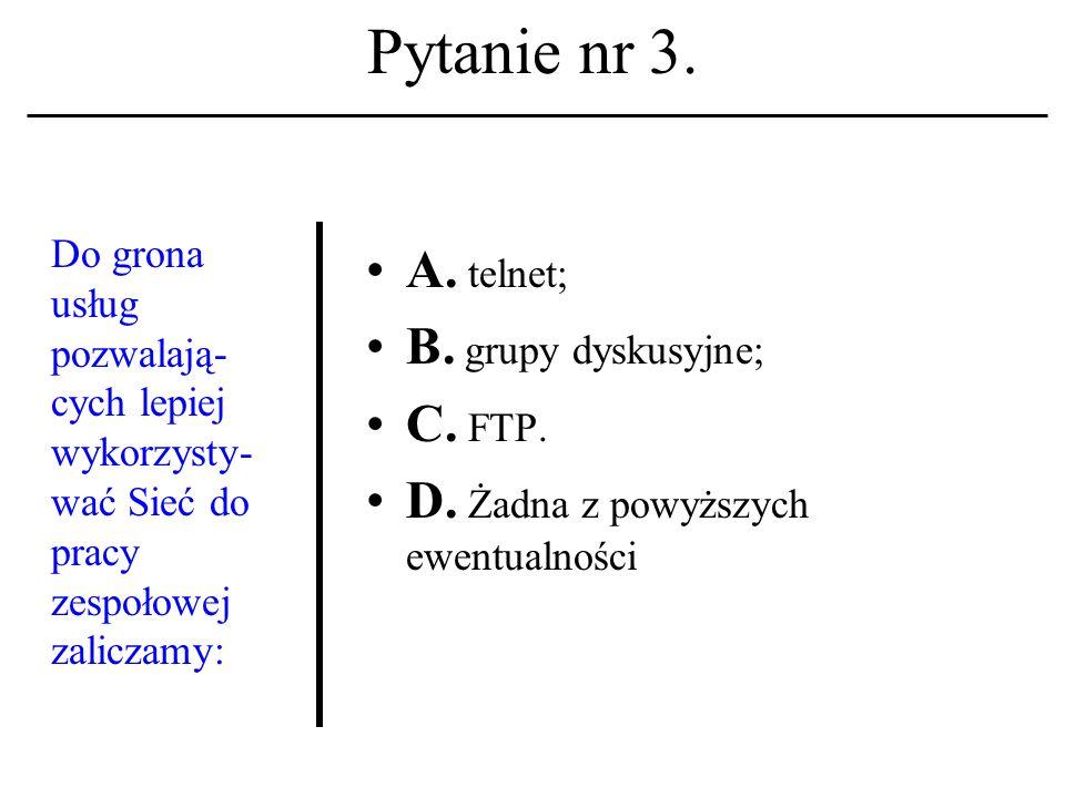 Pytanie nr 2.