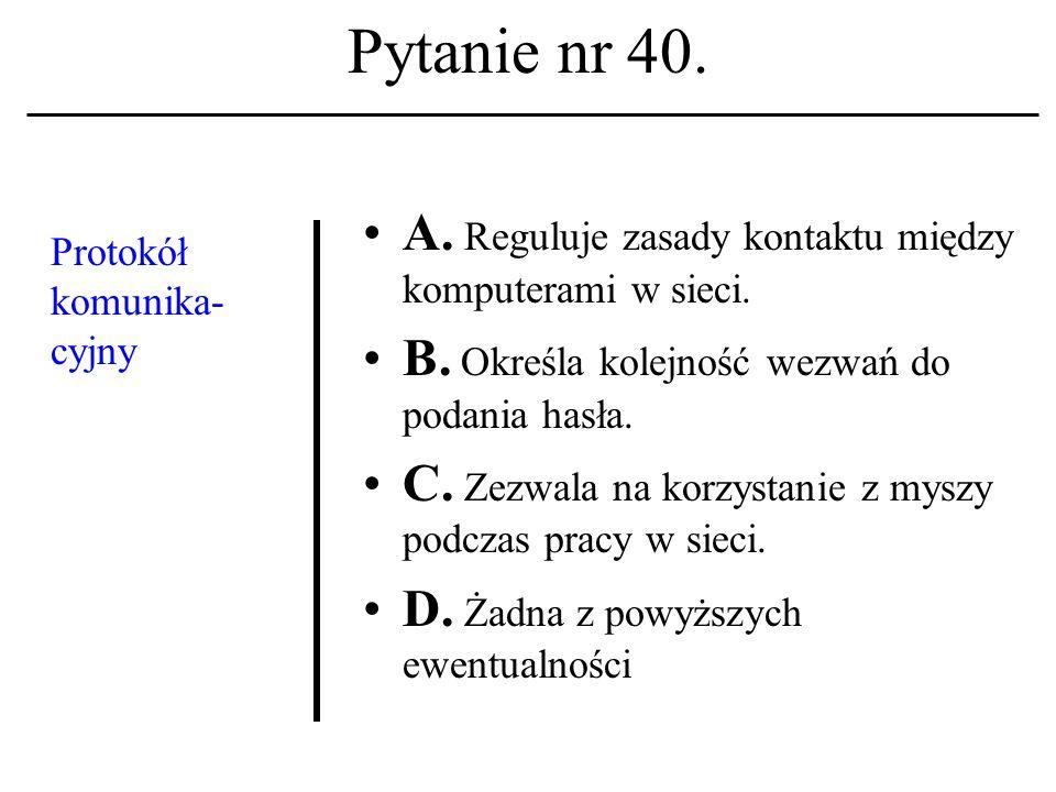 Pytanie nr 39.