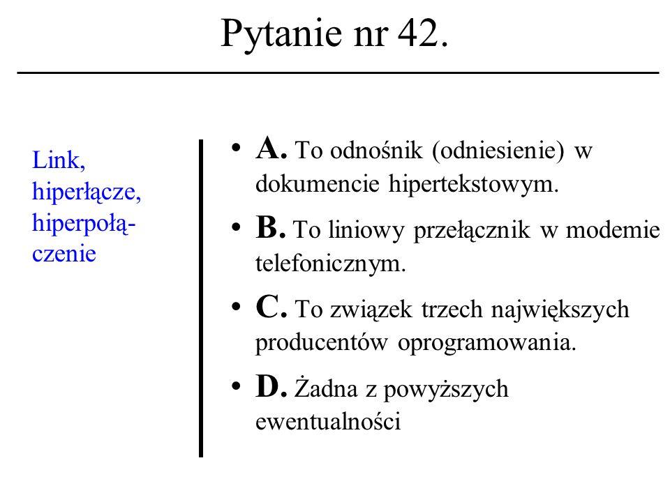 Pytanie nr 41.