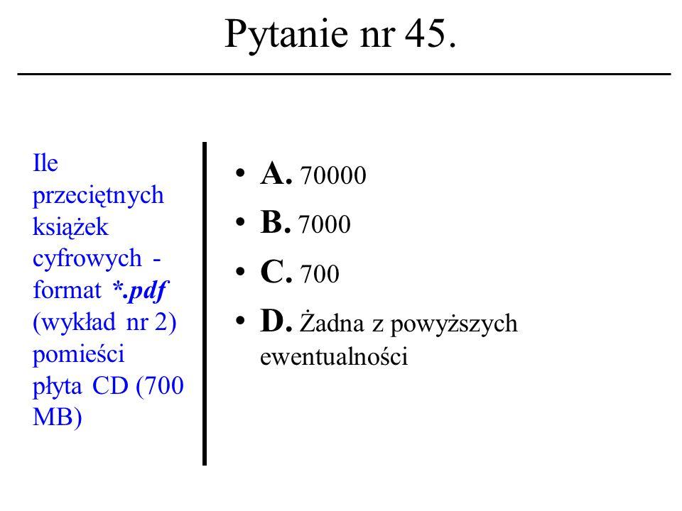 Pytanie nr 44. Jaka para pojęciowa kojarzona być winna z usługą o naz- wie telnet: A.