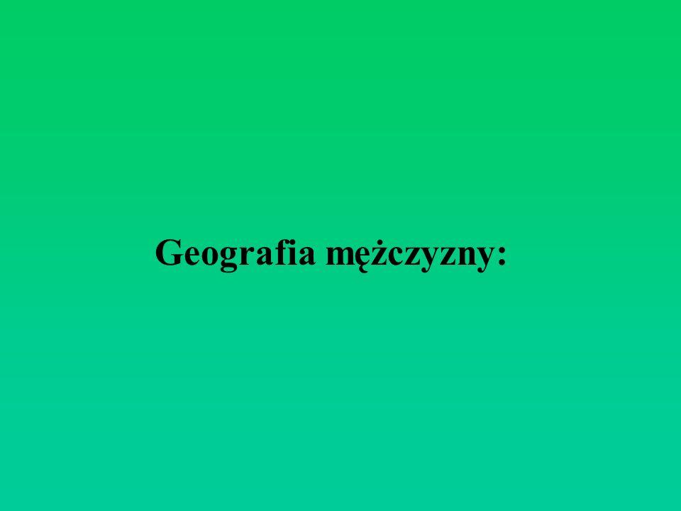 Geografia mężczyzny:
