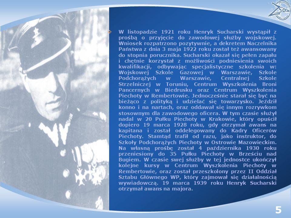 W listopadzie 1921 roku Henryk Sucharski wystąpił z prośbą o przyjęcie do zawodowej służby wojskowej. Wniosek rozpatrzono pozytywnie, a dekretem Nacze