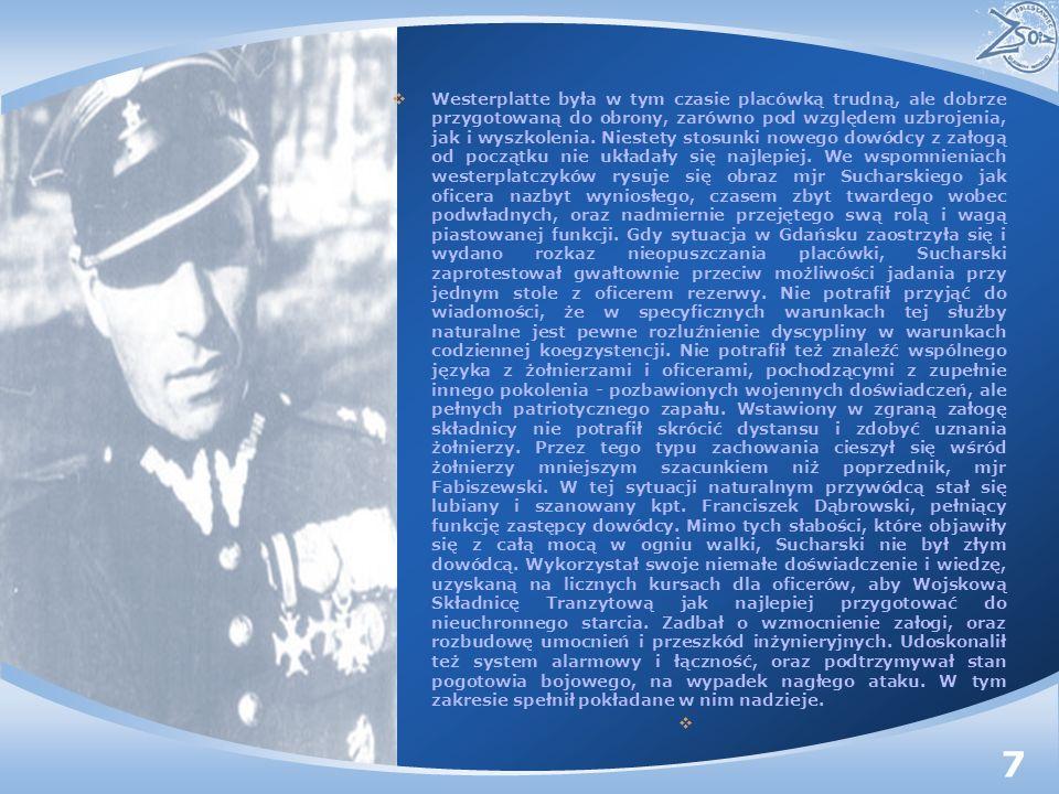 Westerplatte była w tym czasie placówką trudną, ale dobrze przygotowaną do obrony, zarówno pod względem uzbrojenia, jak i wyszkolenia. Niestety stosun