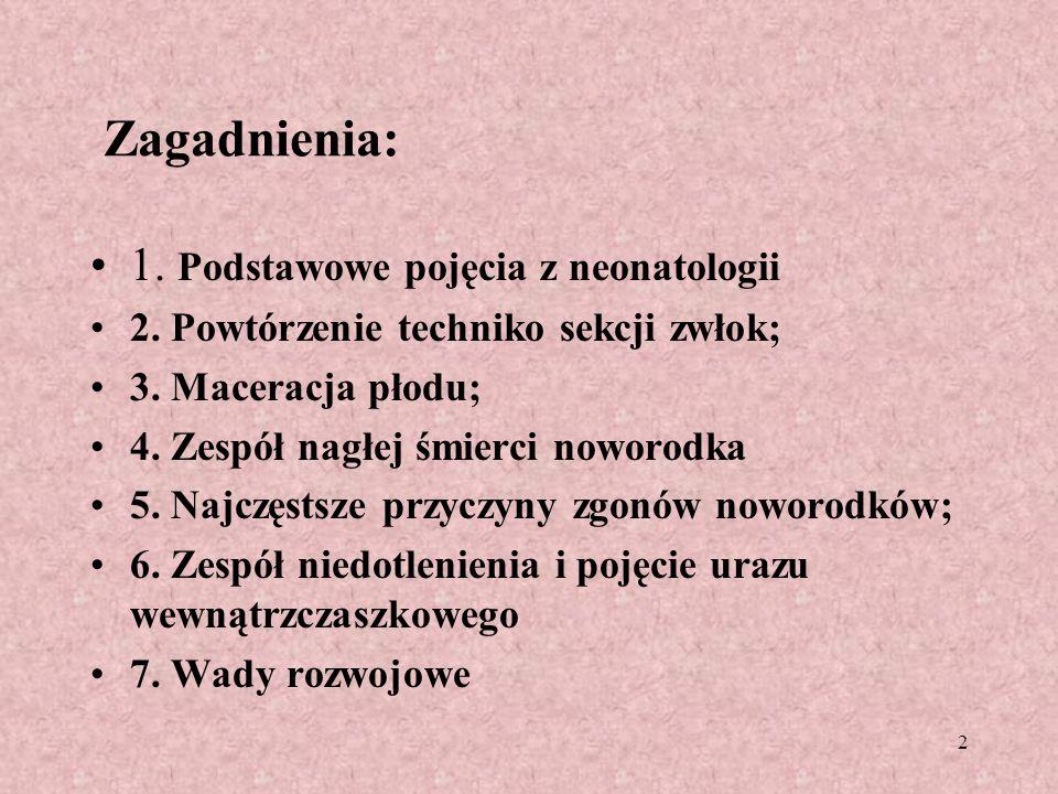 3 Zagadnienia: 8.Choroba hemolityczna noworodków; 9.