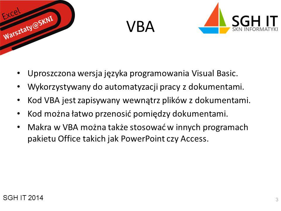 VBA Uproszczona wersja języka programowania Visual Basic.