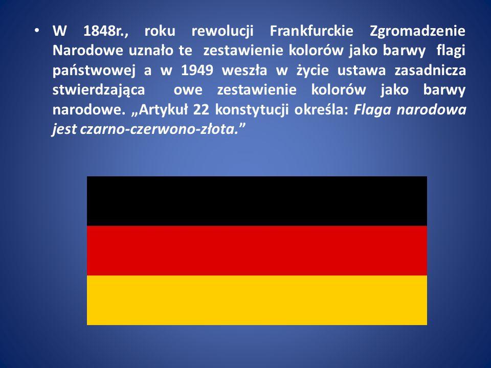 W 1848r., roku rewolucji Frankfurckie Zgromadzenie Narodowe uznało te zestawienie kolorów jako barwy flagi państwowej a w 1949 weszła w życie ustawa z