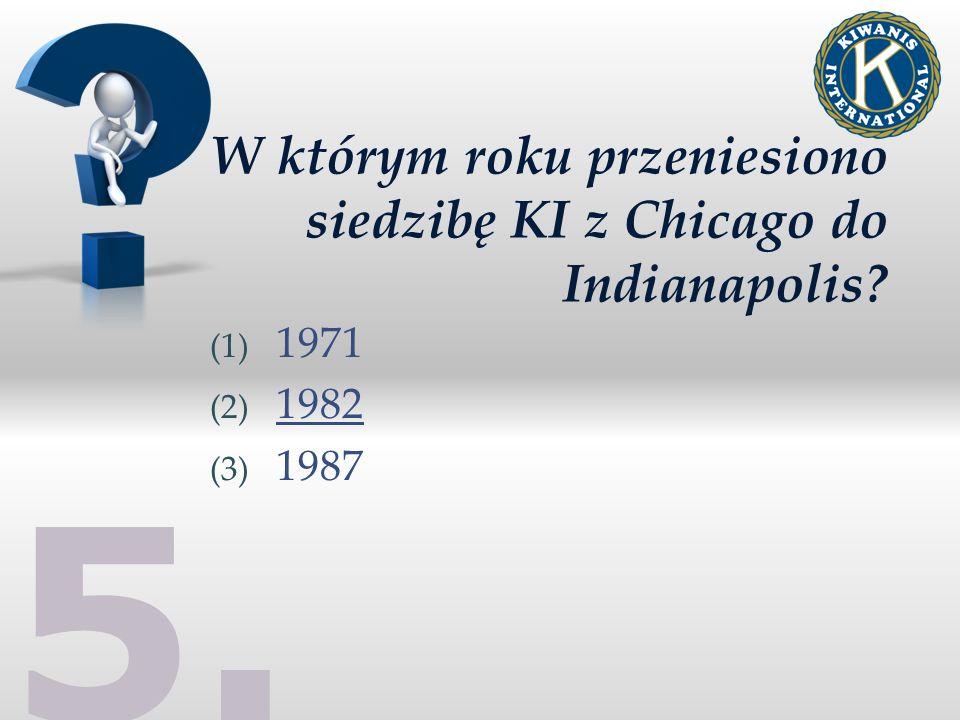 W którym roku przeniesiono siedzibę KI z Chicago do Indianapolis? (1) 1971 (2) 1982 (3) 1987 5.