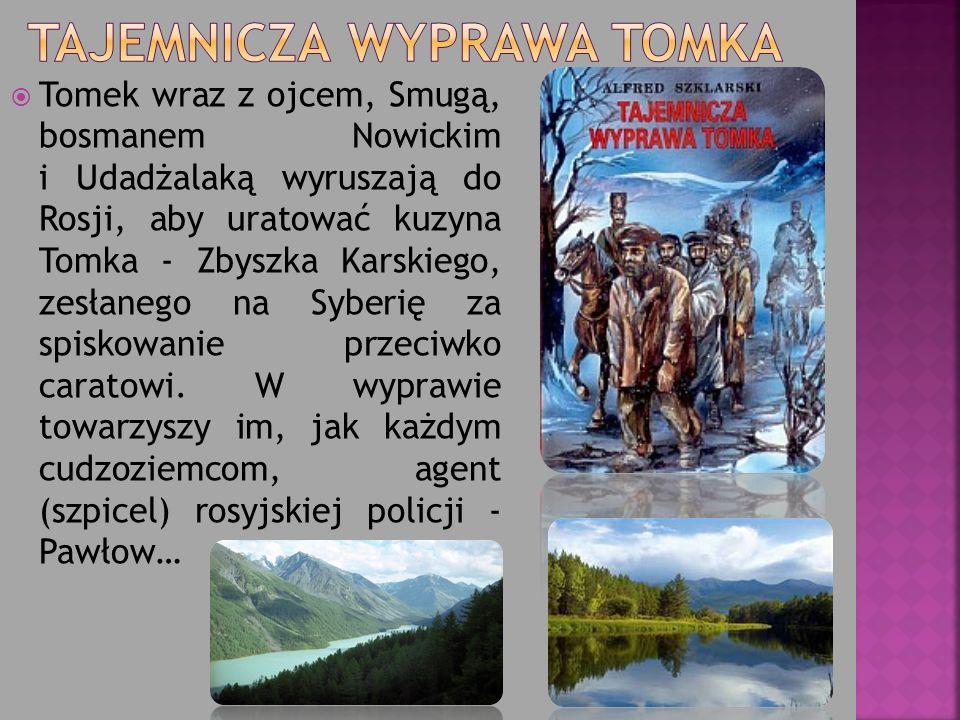 Tomek wraz z ojcem, Smugą, bosmanem Nowickim i Udadżalaką wyruszają do Rosji, aby uratować kuzyna Tomka - Zbyszka Karskiego, zesłanego na Syberię za s