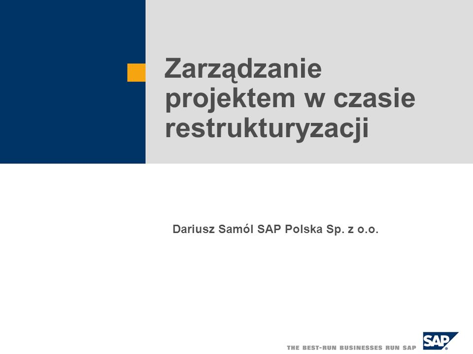 SAP PL 2003,, Dariusz Samól 73 http://www.sap.com/excellence2004
