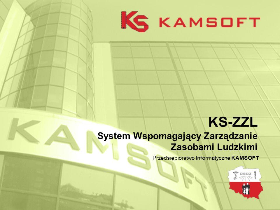 KS-ZZL System Wspomagający Zarządzanie Zasobami Ludzkimi Przedsiębiorstwo Informatyczne KAMSOFT