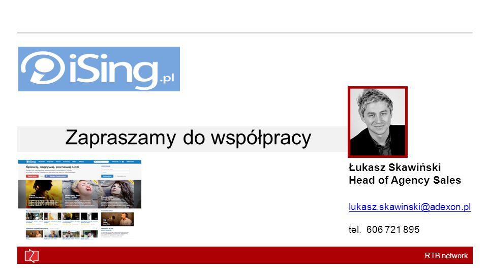 RTB network Zapraszamy do współpracy Łukasz Skawiński Head of Agency Sales lukasz.skawinski@adexon.pl tel.
