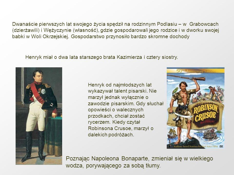 Henryk Sienkiewicz miał znamienitych przodków zarówno po mieczu (pradziad Adam był pisarzem wielkim koronnym za czasów króla Stanisława Augusta Poniatowskiego), jak i po kądzieli (Joachim Lelewel, Jadwiga Łuszczewska /Deotyma/ - poetka, Ignacy Chrzanowski – wybitny historyk literatury UJ).