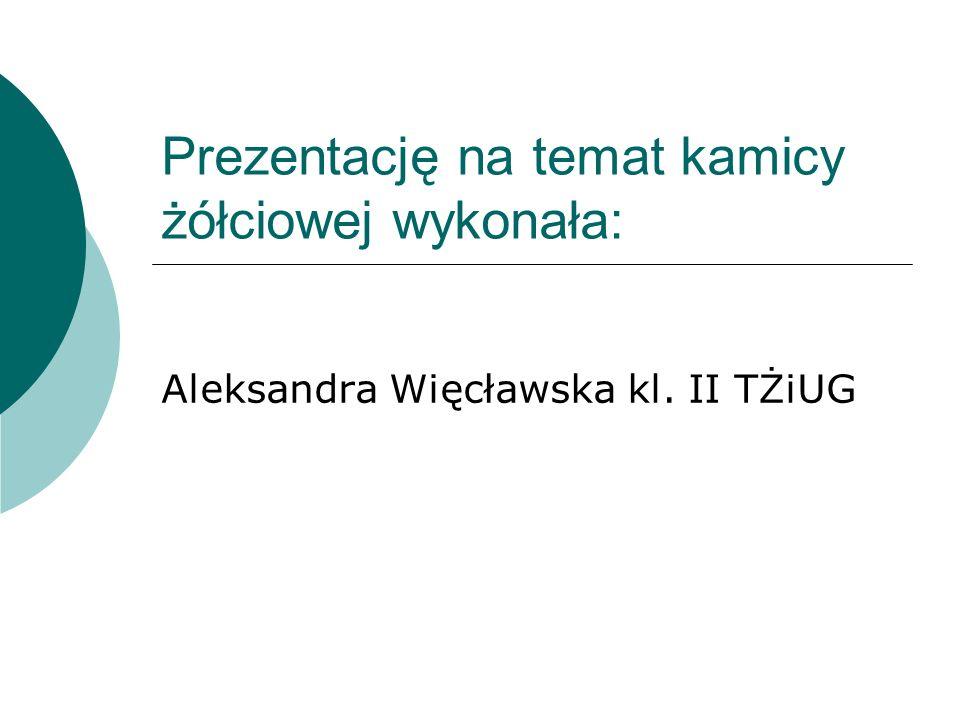 Źródła : http://www.doz.pl http://pl.wikipedia.org http://zdrowie.gazeta.pl http://twojawatroba.pl http://www.abczdrowia.com.pl http://pediatria.mp.pl