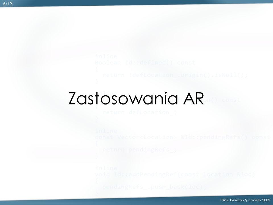 Zastosowania AR PWSZ Gniezno // codefly 2009 6/13