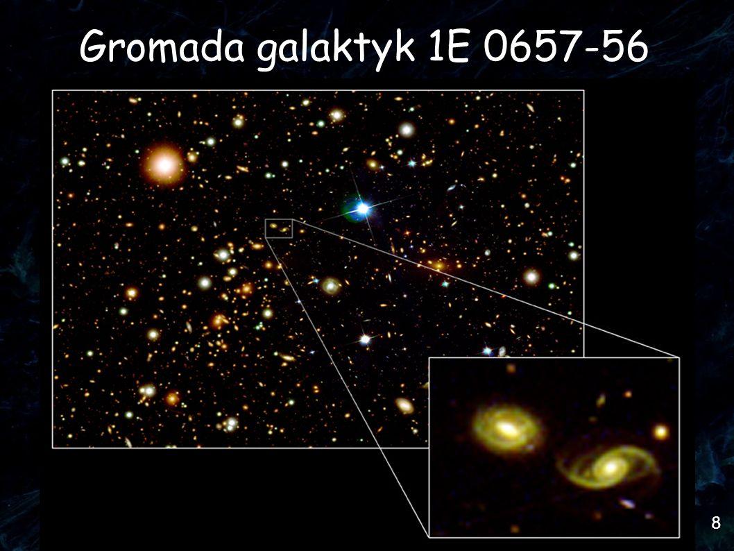 8 Gromada galaktyk 1E 0657-56