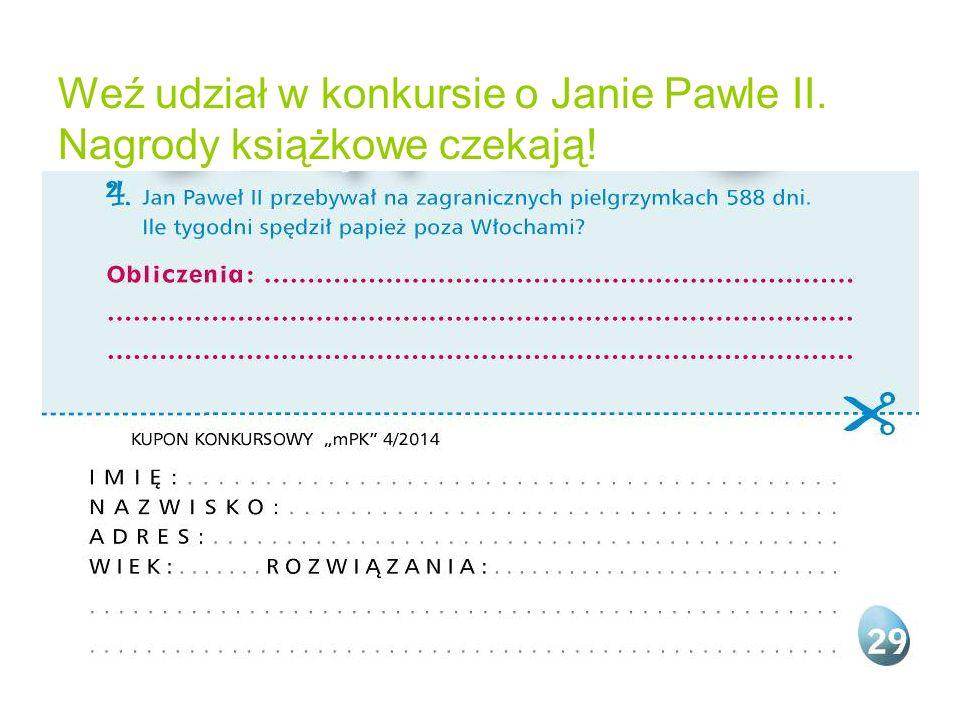 Weź udział w konkursie o Janie Pawle II. Nagrody książkowe czekają!