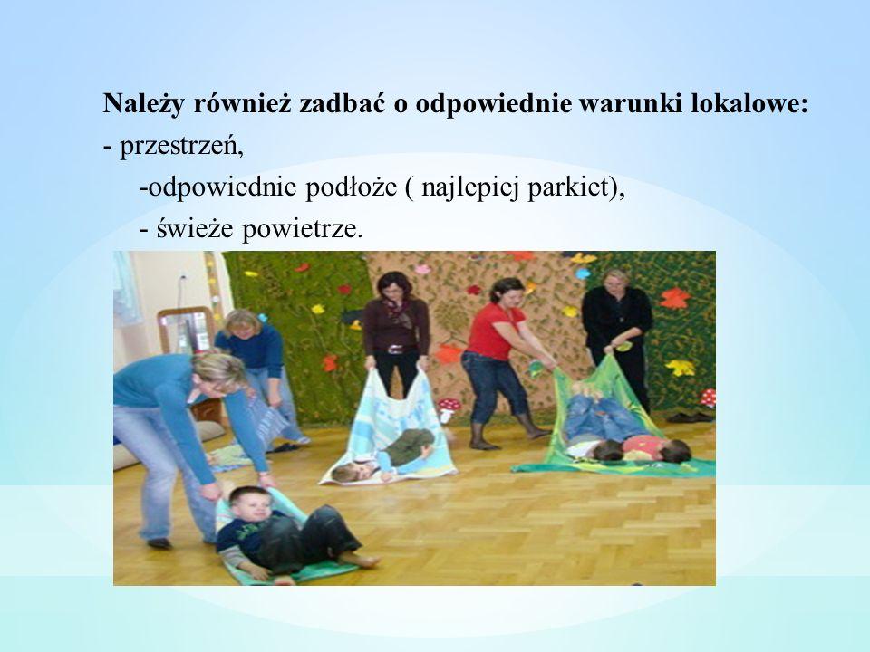 Należy również zadbać o odpowiednie warunki lokalowe: - przestrzeń, -odpowiednie podłoże ( najlepiej parkiet), - świeże powietrze.