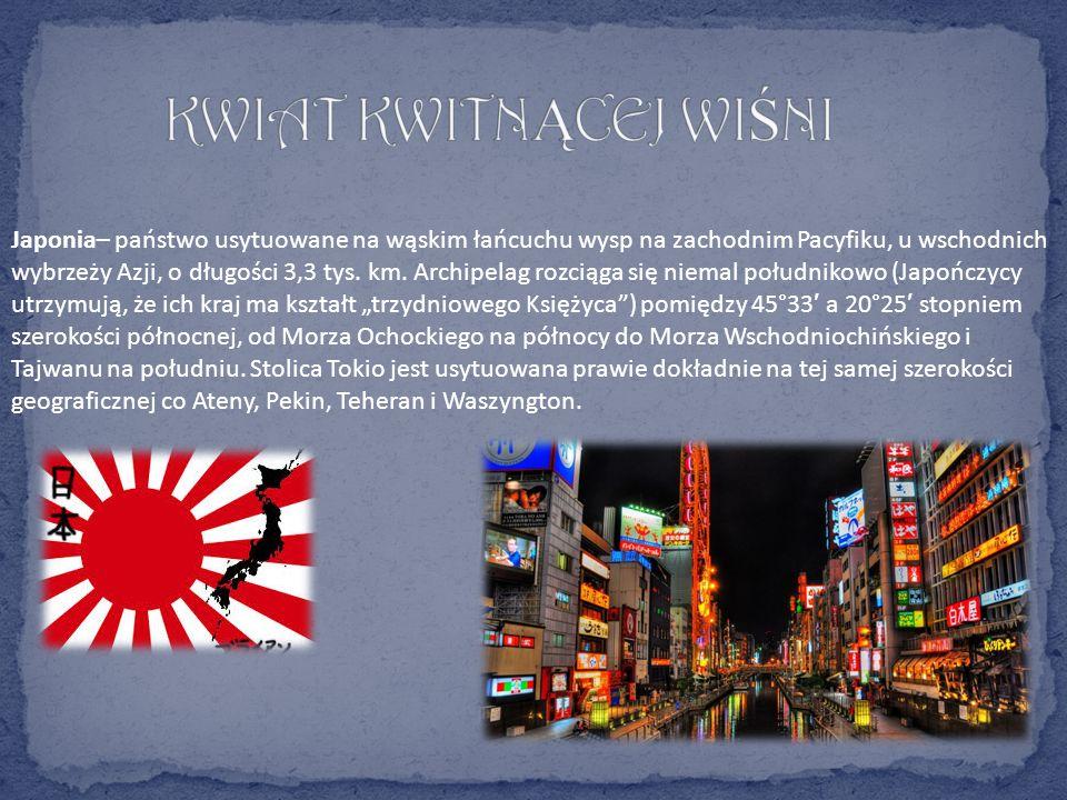 Japonia– państwo usytuowane na wąskim łańcuchu wysp na zachodnim Pacyfiku, u wschodnich wybrzeży Azji, o długości 3,3 tys.