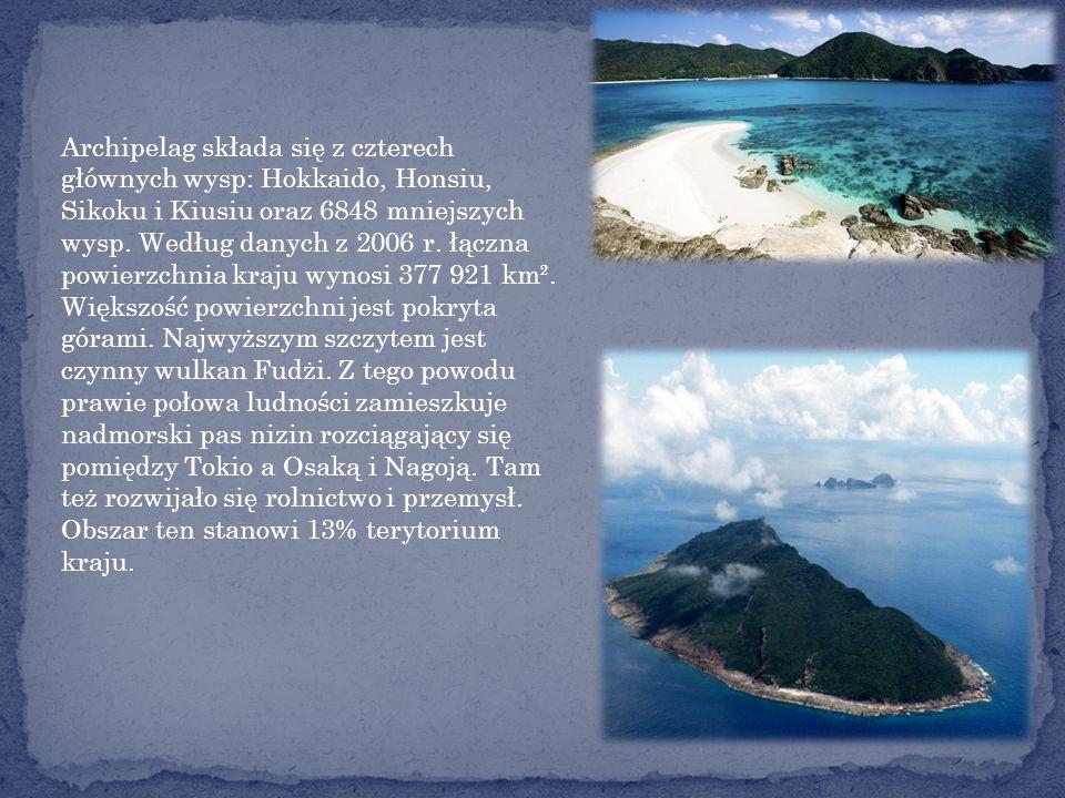Archipelag składa się z czterech głównych wysp: Hokkaido, Honsiu, Sikoku i Kiusiu oraz 6848 mniejszych wysp.