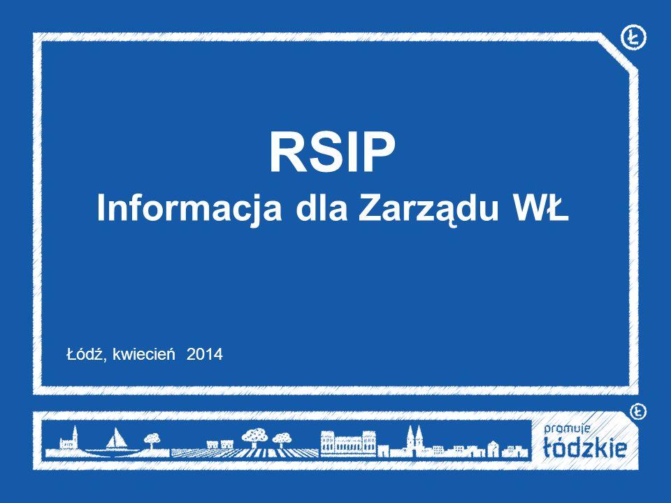 RSIP Informacja dla Zarządu WŁ Łódź, kwiecień 2014
