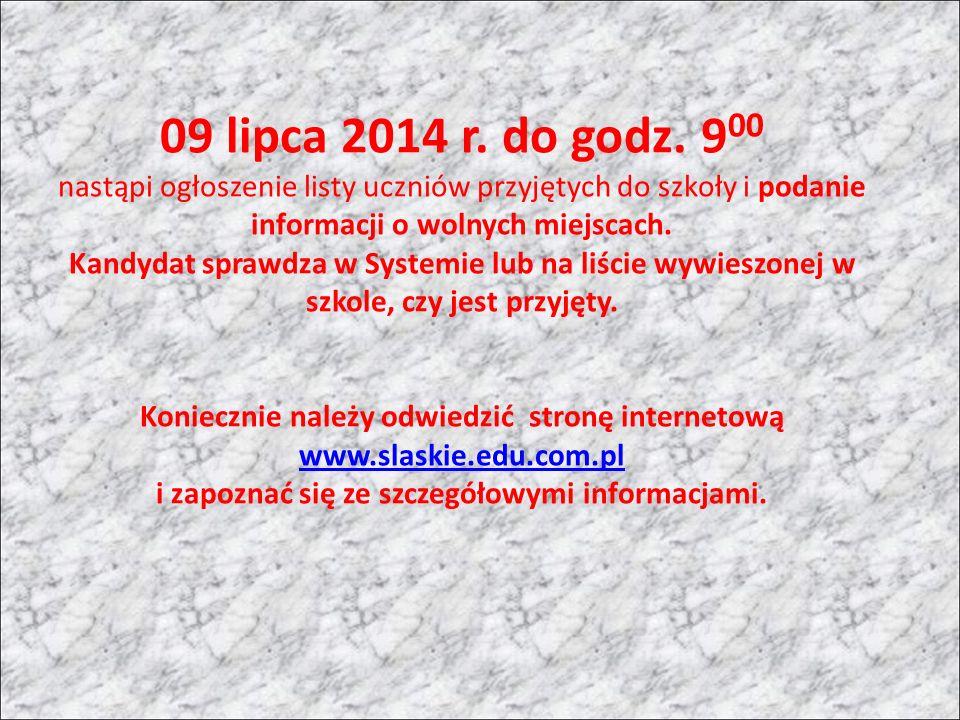 09 lipca 2014 r. do godz.