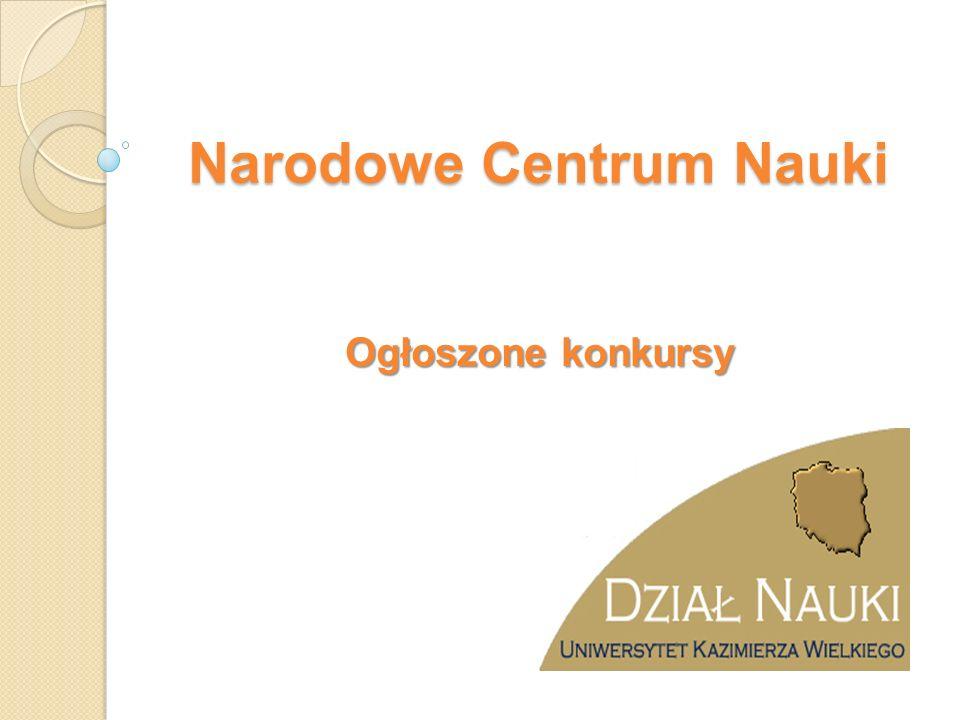 Narodowe Centrum Nauki Ogłoszone konkursy
