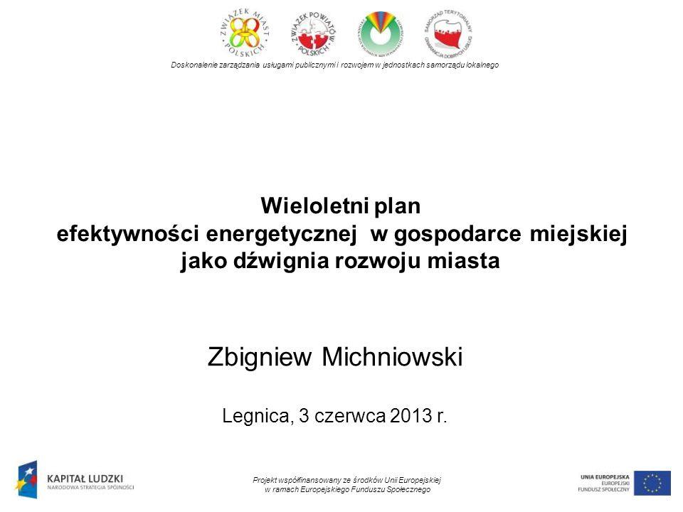 Doskonalenie zarządzania usługami publicznymi i rozwojem w jednostkach samorządu lokalnego Projekt współfinansowany ze środków Unii Europejskiej w ramach Europejskiego Funduszu Społecznego Dyrektywa Parlamentu Europejskiego i Rady z dnia 5 kwietnia 2006 r., nr 2006/32/WE Efektywność energetyczna: stosunek uzyskanych wyników, usług, towarów lub energii do wkładu energii; zależność między energią uzyskaną a doprowadzoną Oszczędność energii: ilość zaoszczędzonej energii ustalona poprzez pomiar lub oszacowanie zużycia przed i po wdrożeniu jednego lub kilku środków poprawy efektywności energetycznej Efektywność energetyczna Definicja Efektywność energetyczna