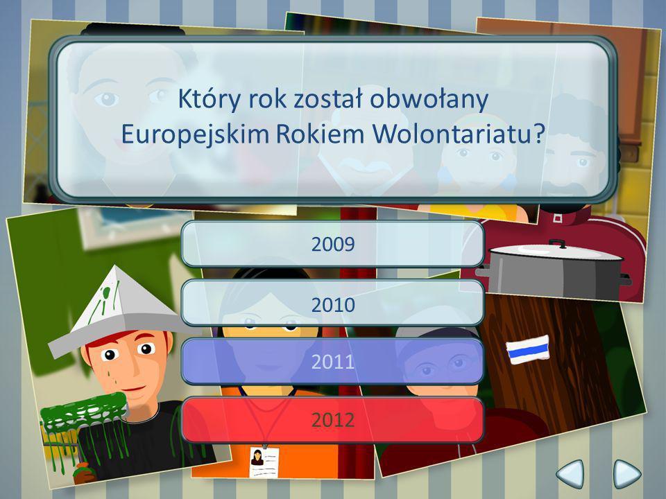 2009 2010 2011 2012 Który rok został obwołany Europejskim Rokiem Wolontariatu?