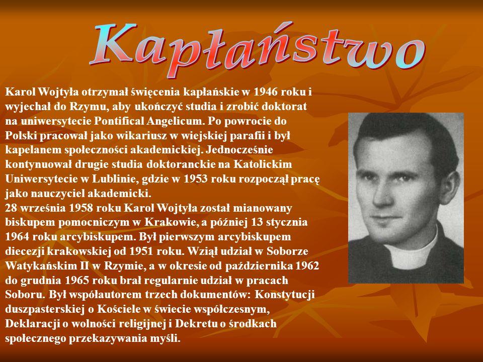 Karol Wojtyła otrzymał święcenia kapłańskie w 1946 roku i wyjechał do Rzymu, aby ukończyć studia i zrobić doktorat na uniwersytecie Pontifical Angelicum.