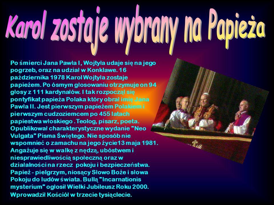 Po ś mierci Jana Paw ł a I, Wojty ł a udaje si ę na jego pogrzeb, oraz na udzia ł w Konklawe.