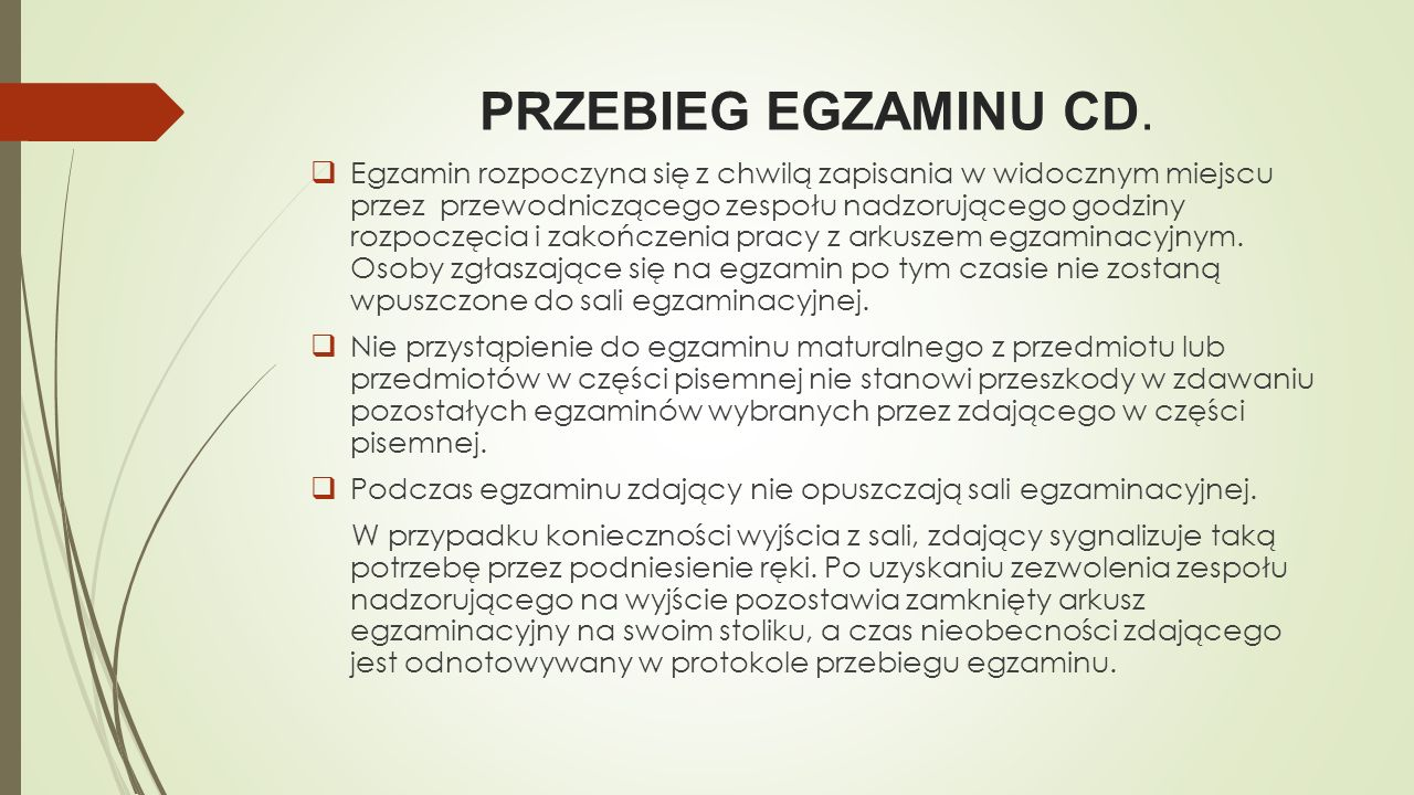 PRZEBIEG EGZAMINU CD.