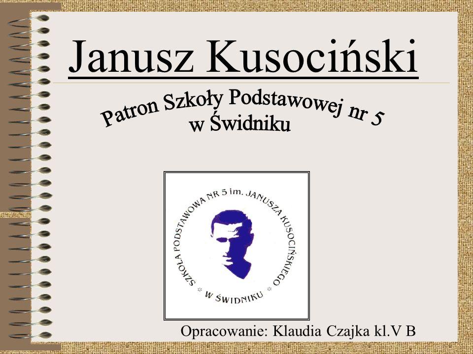 Janusz Kusociński Opracowanie: Klaudia Czajka kl.V B