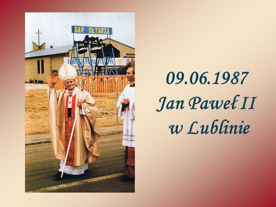 09.06.1987 Jan Paweł II w Lublinie