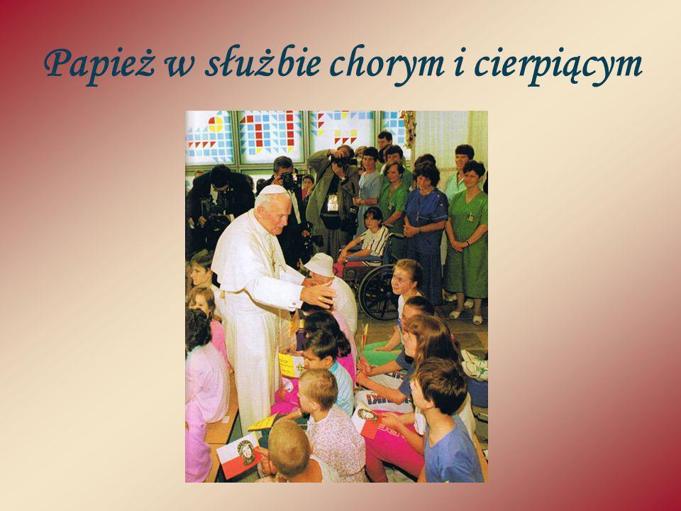 Papież w służbie chorym i cierpiącym