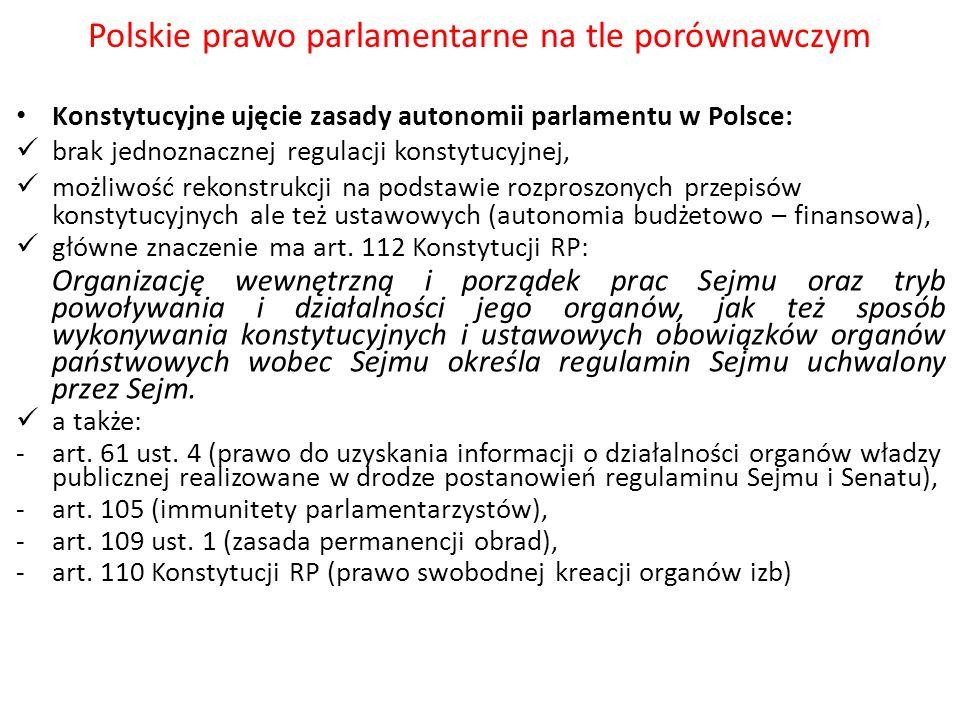 Polskie prawo parlamentarne na tle porównawczym Konstytucyjne ujęcie zasady autonomii parlamentu w Polsce: brak jednoznacznej regulacji konstytucyjnej