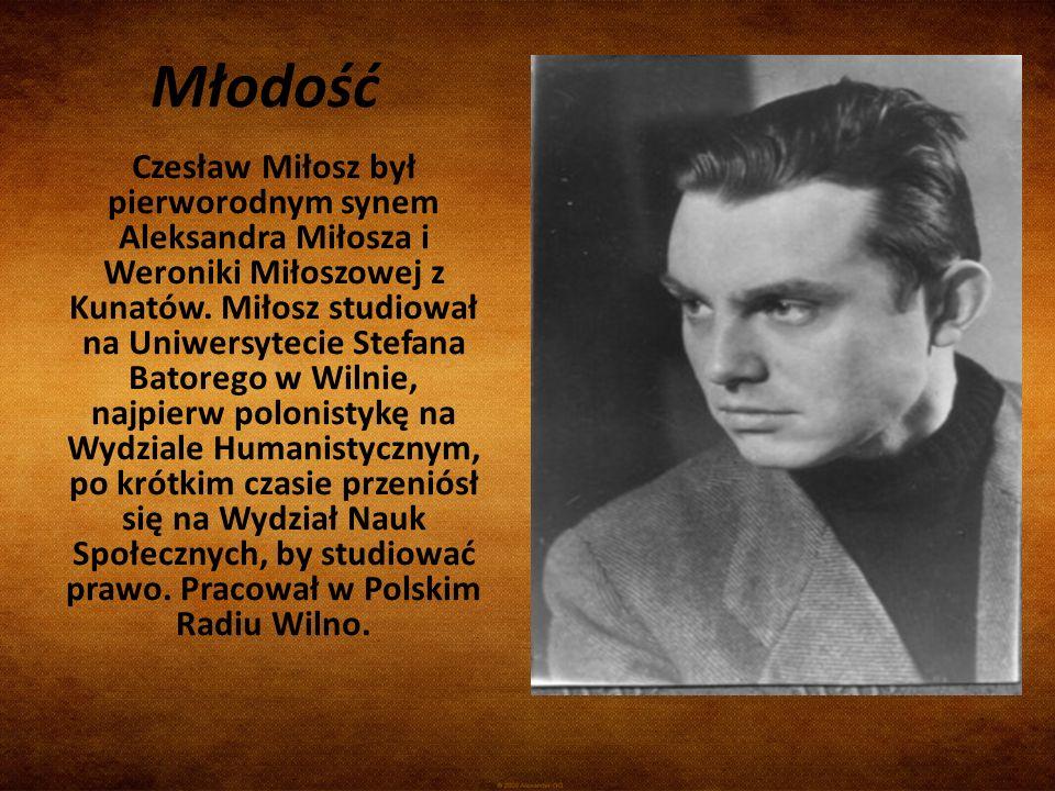 Młodość Czesław Miłosz był pierworodnym synem Aleksandra Miłosza i Weroniki Miłoszowej z Kunatów. Miłosz studiował na Uniwersytecie Stefana Batorego w