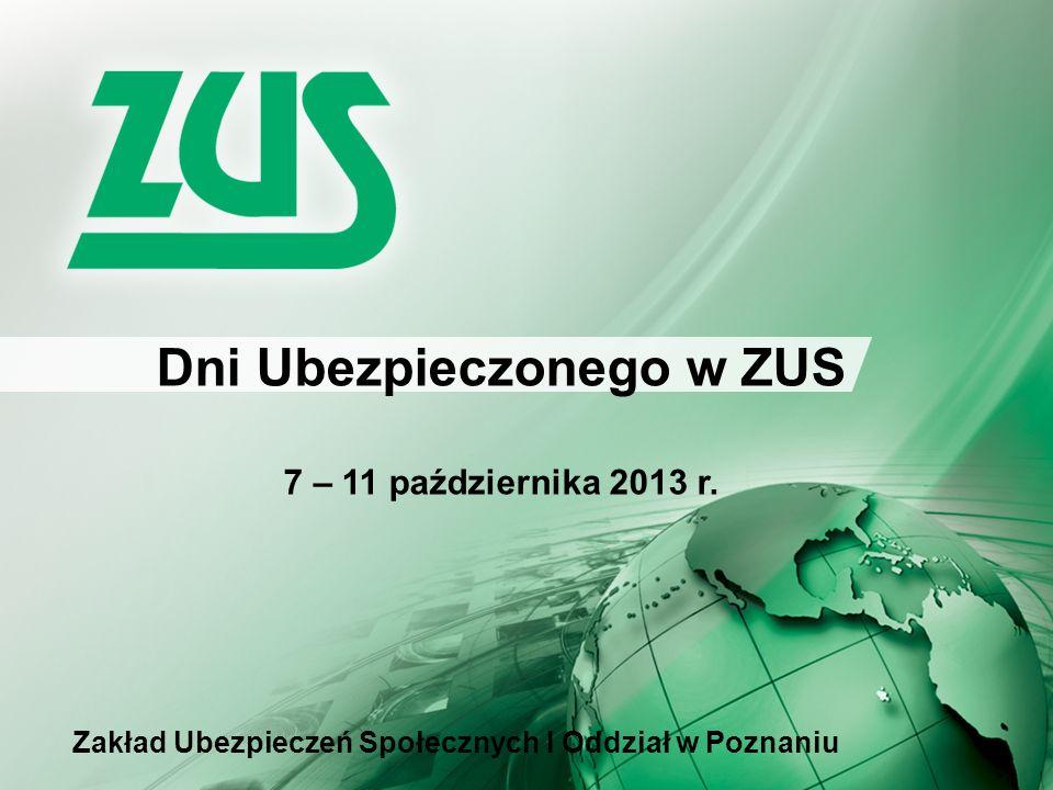 Dni Ubezpieczonego w ZUS 7 – 11 października 2013 r.