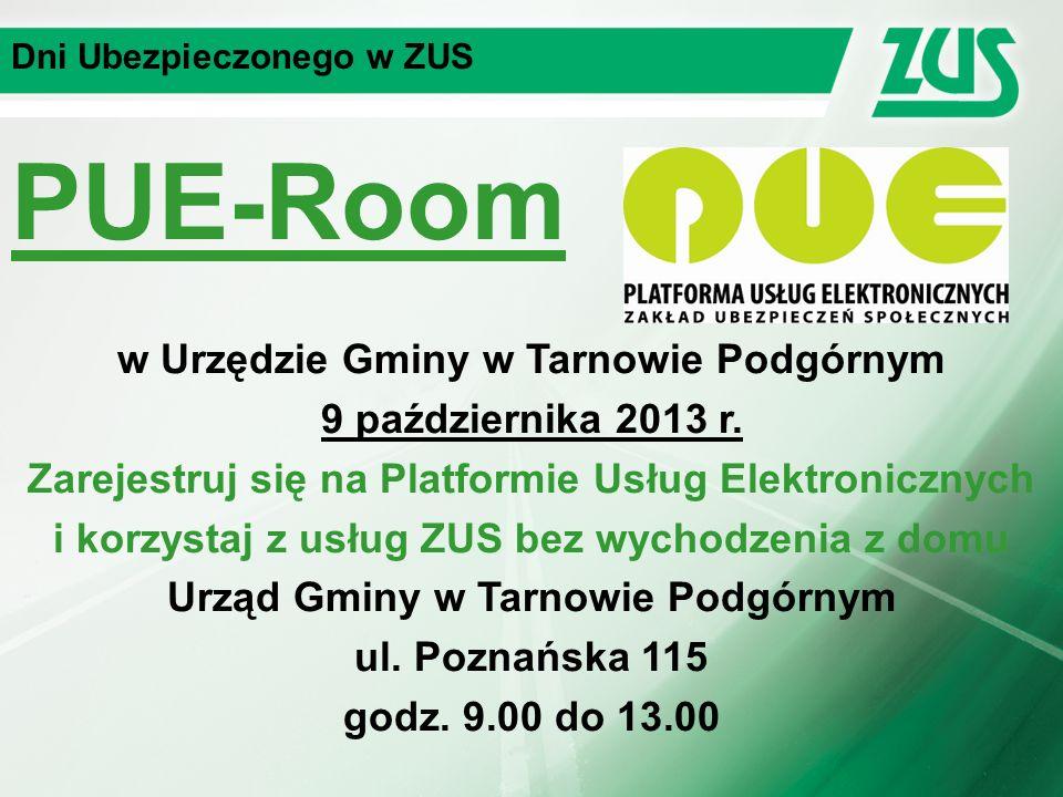 Dni Ubezpieczonego w ZUS PUE-Room w Urzędzie Gminy w Tarnowie Podgórnym 9 października 2013 r.