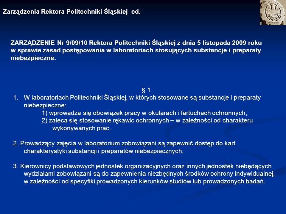 Zarządzenia Rektora Politechniki Śląskiej cd. ZARZĄDZENIE Nr 9/09/10 Rektora Politechniki Śląskiej z dnia 5 listopada 2009 roku w sprawie zasad postęp
