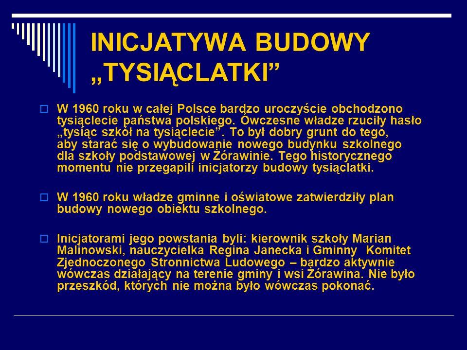 INICJATYWA BUDOWY TYSIĄCLATKI W 1960 roku w całej Polsce bardzo uroczyście obchodzono tysiąclecie państwa polskiego. Ówczesne władze rzuciły hasło tys