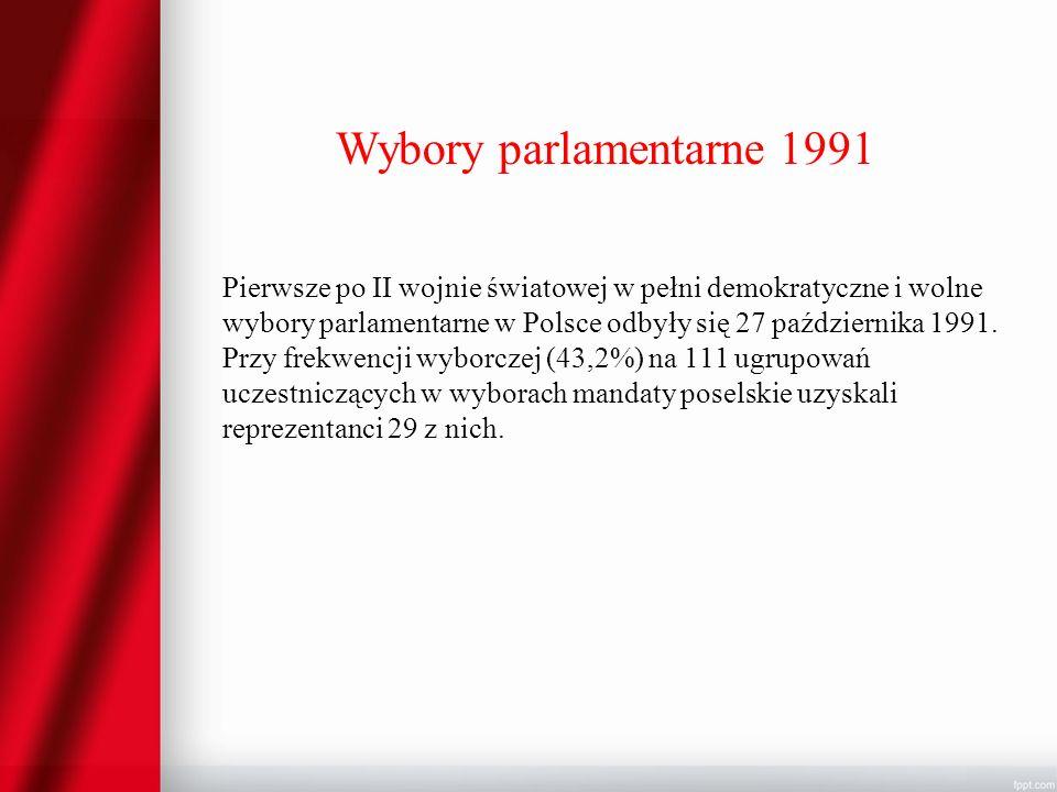 Wybory parlamentarne 1991 Pierwsze po II wojnie światowej w pełni demokratyczne i wolne wybory parlamentarne w Polsce odbyły się 27 października 1991.